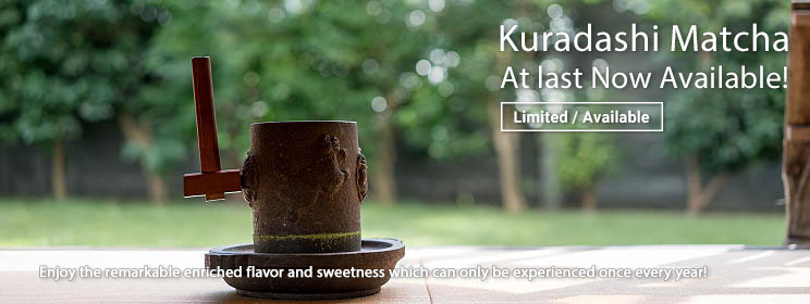 Kuradashi Matcha - Now Available