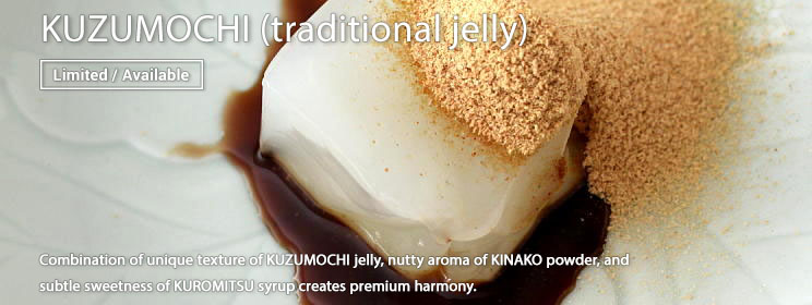 KUZUMOCHI (traditional jelly)